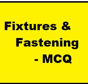 Fixtures & Fastening in Railway - MCQ