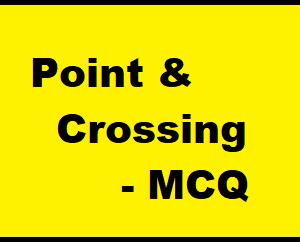 Point & Crossing - MCQ || Railway Engineering ||