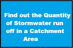 Find out the Quantity of Stormwater run-off in a Catchment Area || Mathematical Problem & Solution ||